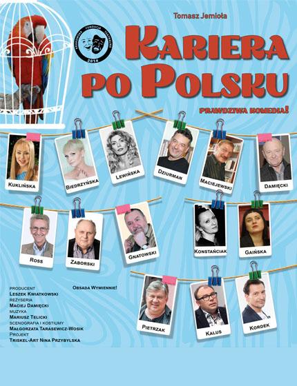 Kariera po Polsku - Spektakle