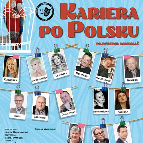 Kariera po Polsku - spektakl Poznań