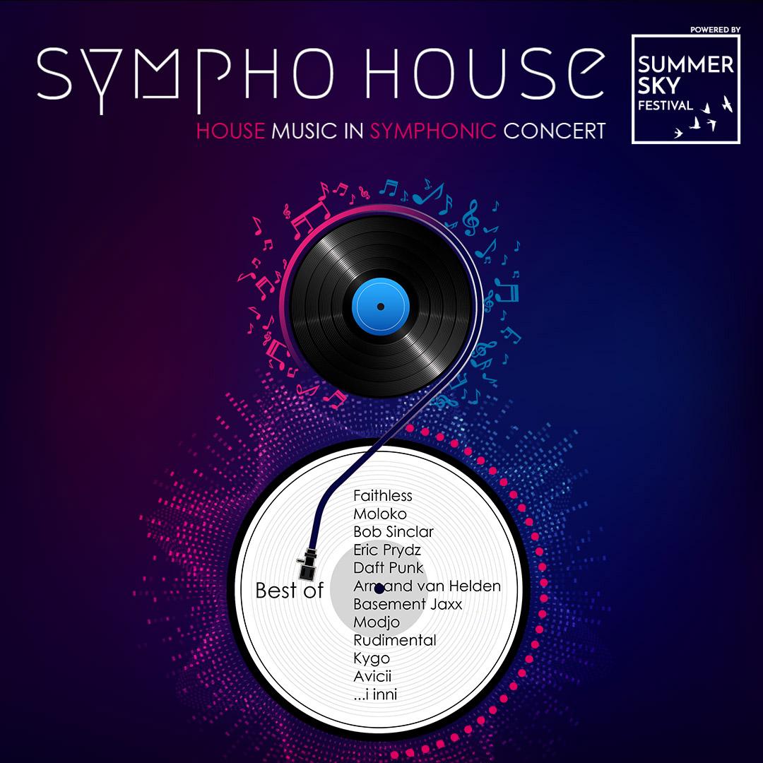 Koncert Sympho House - House Music in Symphonic Concert
